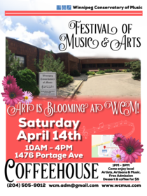 Winnipeg Conservatory of Music's First Annual Festival of Music & Arts Saturday, April 14th